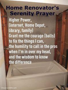 Home Renovator's Serenity Prayer