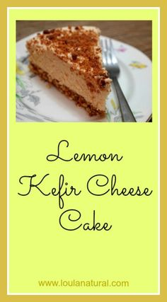Lemon Kefir Cheese Cake. The combination of lemon and kefir works really well. This is a no bake cheesecake so is super simple and quick to make. The nutty gluten and grain free crust is delicious too. Gelatin helps to pack in nutrients and also helps to set the cheesecake in the fridge. www.loulanatural.com #grainfree #glutenfree #realfood #healthy #recipes #cheesecake #cake #nuts #gelatin #kefir #fermented #coconutsugar