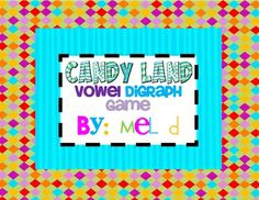 Reading Month Theme candy land | Candy Land Vowel Digraph Game