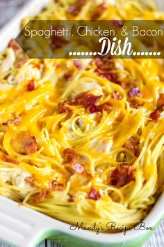 Spaghetti Chicken and Bacon Dish... this dish is super yummy! Really quick to throw together and will feed a crowd!