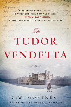 Passages to the Past: 2014 Release: The Tudor Vendetta (The Elizabeth I ...