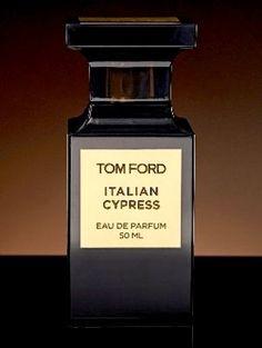 Tom Ford, Italian Cypress for men. Irresistible!!!