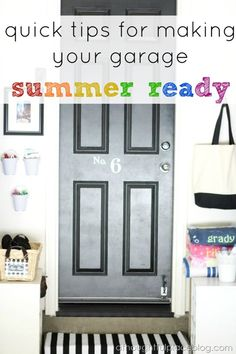 Favorite Projects of 2013---quick tips for making your garage summer ready.