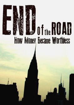 End of the Road-invest in gold!