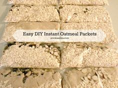 Quick and Easy DIY Instant Oatmeal Packets.. Great idea.  I will incorporate into my Shrinking On a Budget Meal Plan