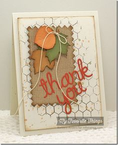 Burlap Background, Mini Chicken Wire Background, Thankful Thoughts, Falling Leaves Die-namics, Pinking Edge Rectangle STAX Die-namics, Words of Gratitude Die-namics - Barbara Anders #mftstamps