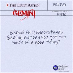 Gemini Daily Astro!: Your horoscope for today is waiting for you, Gemini. Visit iFate.com today!