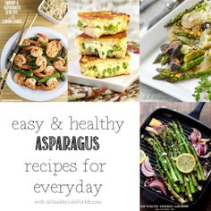 23 Easy and Healthy Asparagus Recipes for Everyday. - A Healthy Life For Me