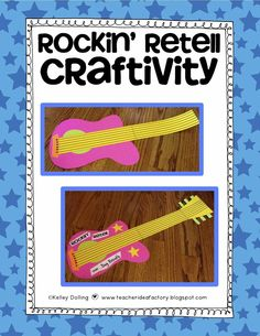 Teacher Idea Factory: ROCKIN RETELL - AN OUT OF THE BOX SUMMARY PACKET