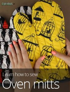 How to Sew Oven Mitts I really need to learn to sew these