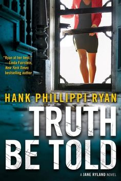 Truth Be Told/Hank Phillippi Ryan http://encore.greenvillelibrary.org/iii/encore/record/C__Rb1377662