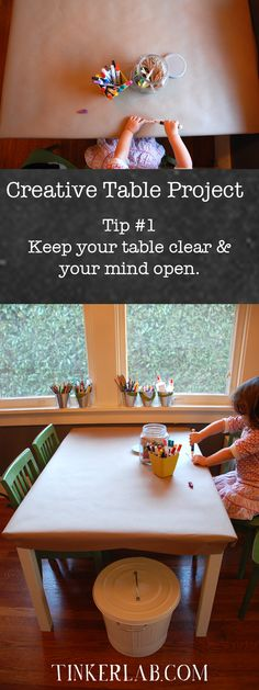 Keep your table clear and your mind open: The Creative Table Project craft, kid