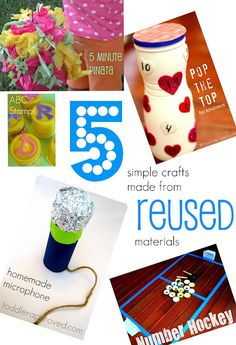 5 Simple Crafts you can make from Reused materials.