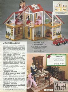 I had this Barbie Dream House. It was awesome.