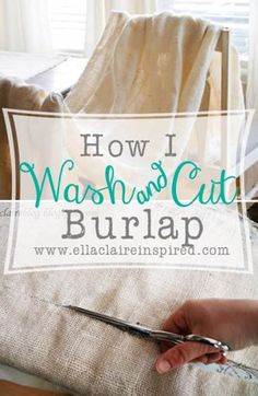 Learn how to wash, work with and get the smell out of burlap tutorial and 45 BEST Shabby Lifestyle Decor & Accessory DIY Tutorials EVER!! From MrsPollyRogers.com