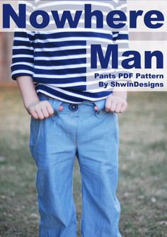Shwin: Nowhere Man Pants Pattern