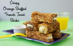 Crispy Orange Stuffed French Toast Sticks from Weelicious