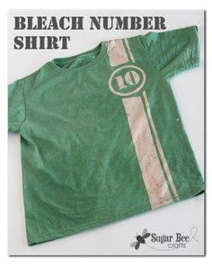 Sugar Bee Crafts: Bleached Number Shirt - this would be cute running horizontally too.