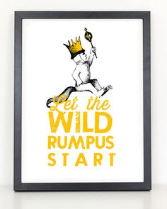Where the Wild Things Are Let the Wild Rumpus Start Print