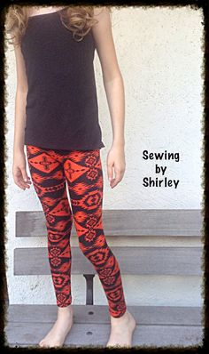 Making our own leggings! Includes directions on how to measure and make your own. ~ Sewing by Shirley