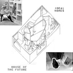 alison+peter smithson, the house of the future, 1955-56