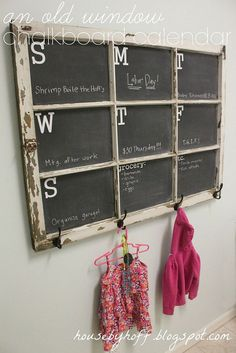 Cool idea for busy families/people!! Just grab an old window and some real chalk paint, a couple of hooks and have an information center with a place for the kids to hang their coats  backpacks! I think I have an old nine pane window if someone wants it to create this project.  Old Window to Chalkboard Calendar