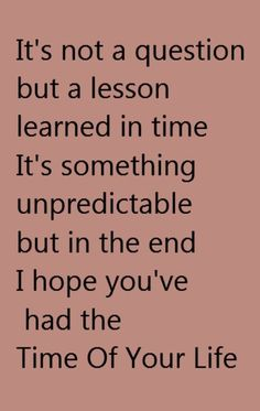 Green Day - Good Riddance - song lyrics, music lyrics, songs. song quotes, music quotes. One of my all time favorite songs