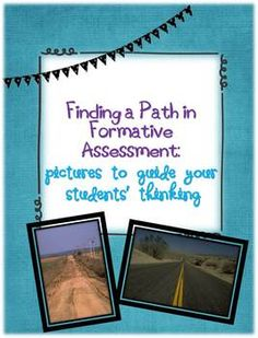 In this FREE packet, you will find a compilation of 14 roadway photos to use for formative assessment. At different points in a particular subjects...Found on Teachers Pay Teachers by Mrs. Patton. . . interesting idea