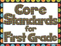Common Core Standards - First Grade I Can Statements (Colorful)