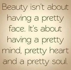 remember this, heart, beauty quotes, real beauty, true, inspirational quotes, thought, beauti, inspiration quotes
