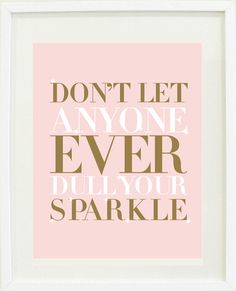 little girls, word of wisdom, remember this, almonds, inspir, daughters, sparkl print, little girl rooms, quot