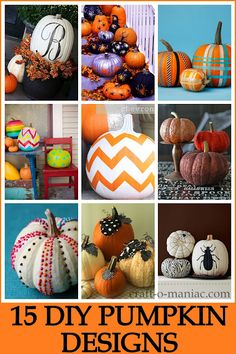 15 DIY Pumpkin Designs #pumpkins #halloween