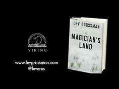 ▶ THE MAGICIAN'S LAND by Lev Grossman (Magician's Trilogy #3) | A Star-Studded Book Trailer! (Adult Fiction/Fantasy)