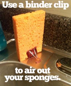 Your sponges won't be all gross.