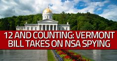 Twelve and counting: Vermont legislation takes on NSA spying