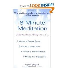 8 Minute Meditation: Quiet Your Mind. Change Your Life. A book very similar to Meditation for dummys