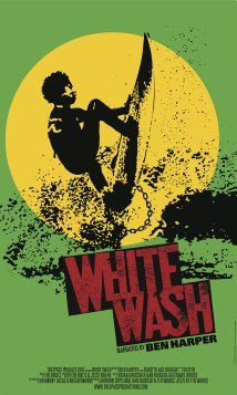 """White Wash, the documentary, is a film exploring the complexity of race in America through the struggle and triumph of black surfers.  Taking a look deep into America′s painful and pervasive legacy of slavery and exclusion. From surfing′s """"discovery"""" by Captain James Cook in Hawaii in 1778 through the explosion of surf culture during the days of segregated Jim Crow America in the 1960′s, this film explores the myths that black surfers have overcome in their search for waves."""