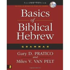 Basics of Biblical Hebrew Grammar: Second Edition (Hardcover)