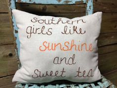 sweet tea, southern thing, southern bell, teas, southern girls, southern charm, quot, countri, pillows