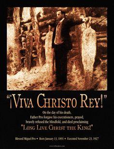 """""""Viva Christo Rey!"""""""