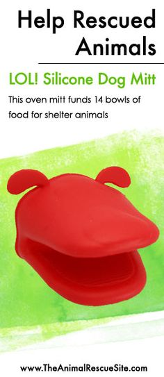 Every purchase at The Animal Rescue Site funds meals for Shelter Animals in need.   Shopping + Helping Animals = Pawsome! Find items for your kitchen here: www.shop2give.us/DogOvenMitt