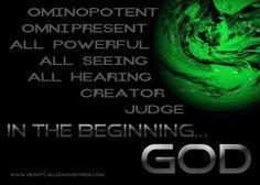 In the beginning...God.