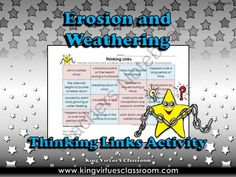 Erosion and Weathering Thinking Links Activity - King Virtues Classroom from King Virtue on TeachersNotebook.com -  (1 page)  - Erosion and Weathering Thinking Links Activity - King Virtue's Classroom  Thinking Links are a great activity to use to see what students have learned! How do Thinking Links work? The students have to