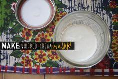 Make whipped cream in a jar