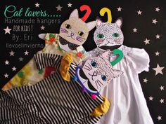 Cat lovers.... handmade hangers for kids, D.I.Y. ! by Llevo el invierno