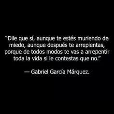 Dile que sí - Gabriel García Marquez