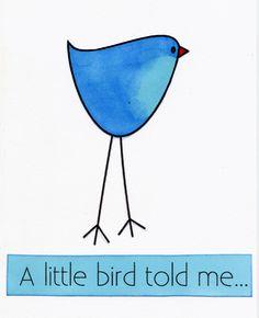 little_bird_told_me.jpg 500×616 pixels