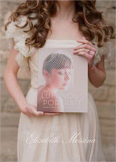 THE LUMINOUS PORTRAIT on the WEDDING HCICKS...xoxo http://www.kissthegroom.com lights, natural light photography, inspiration, book worth, dresses, art, elizabeth messina, lumin portrait, new books