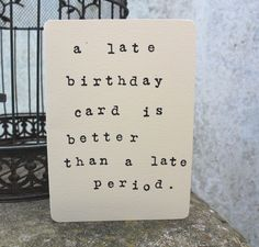 Mardy Mabel Belated Birthday Card. £3.00, via Etsy.