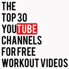 MyBestBadi: Top 30 YouTube Channels for free workout videos